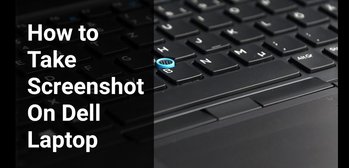 How to take screenshot on Dell