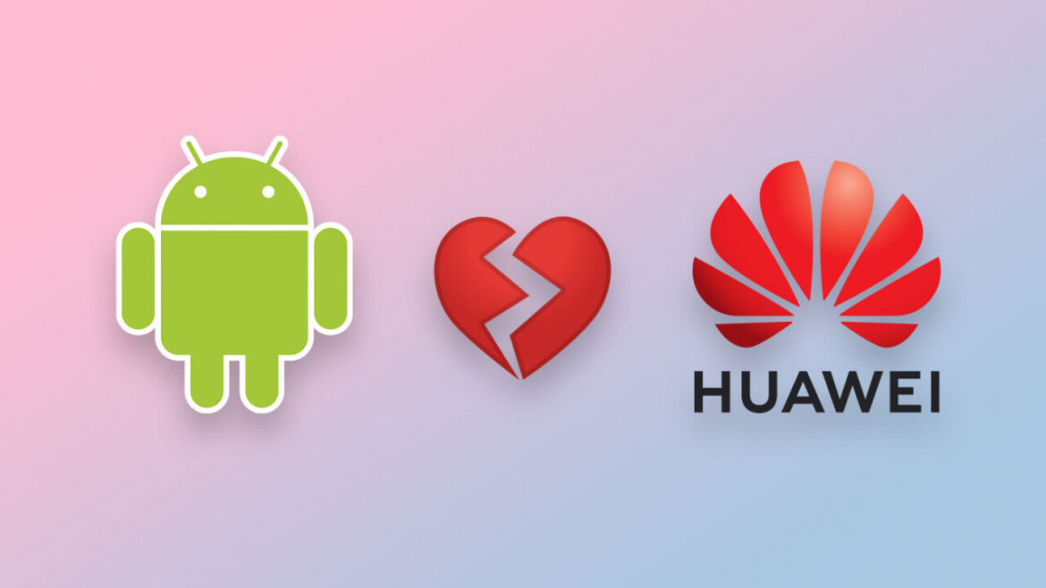 What Google-Ban Means to Huawei with List of No-Google Huawei Phones